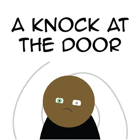 A Knock At The Door by A Knock At The Door Adam4d