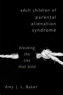 the third eye the tie that binds books children of parental alienation breaking