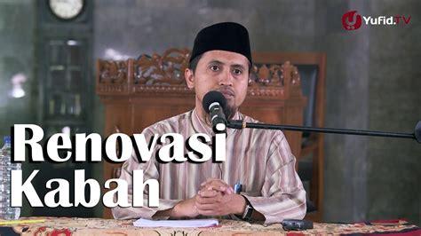 download film biografi nabi muhammad kajian sejarah nabi muhammad pelajaran dari renovasi ka