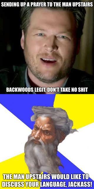 Blake Shelton Meme - farce the music blake shelton has a potty mouth