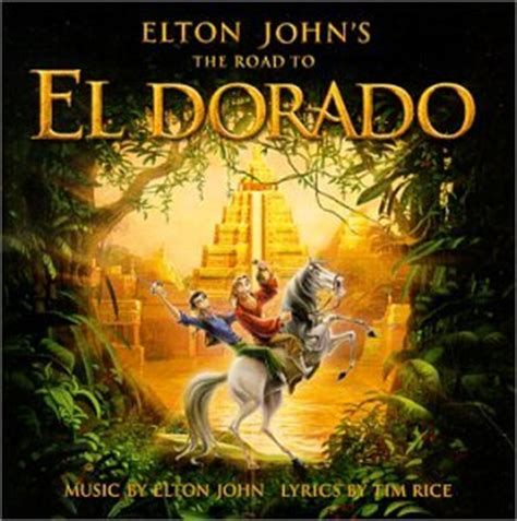 the story of el dorado books elton tim rice the road to el dorado