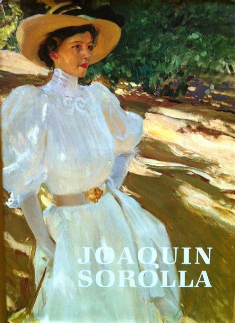 joaquin sorolla biography in spanish 199 best images about belleza y la estetica on pinterest