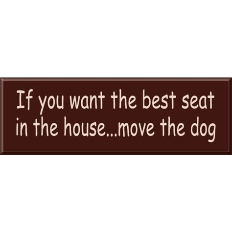 best seat in the house best seat in the house dog sign pet signs dog owner signs