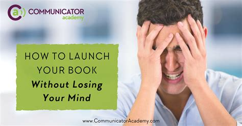 how to lose the wrong without losing you books how to launch your book without losing your mind ca
