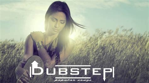 remix song 2014 dubstep remixes of popular songs 2014 vol 1