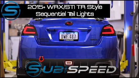 subispeed tr tail lights subispeed 2015 wrx sti tr style sequential tail lights
