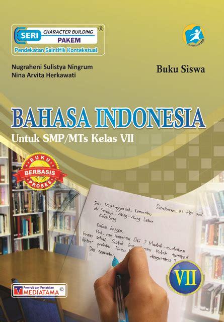 Bahasa Indonesia Smp Mts Kelas Viii bahasa indonesia smp mts kelas vii mediatama