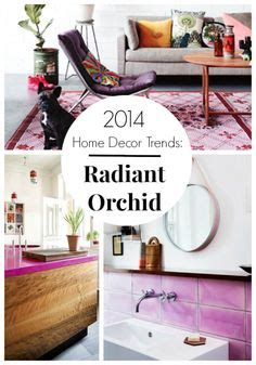 radiant orchid home decor 1000 images about color trends on pinterest color of