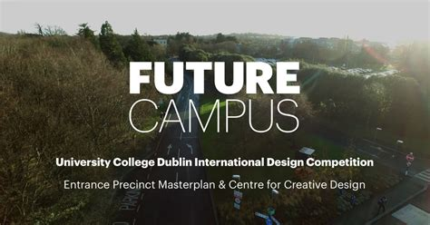 design competition honorarium the brief future cus ucd international design