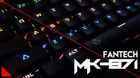 Tablet Murah Tapi Ga Murahan fantech mk 871 mechanical keyboard murah tapi ga murahan