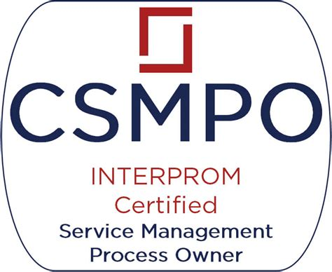 owner trained service certification certified service management process owner csmpo