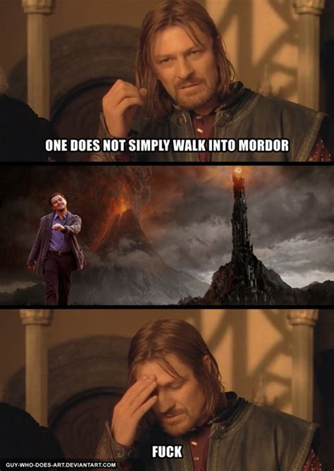 Strutting Leo Meme - one does not simply walk into mordor strutting leo
