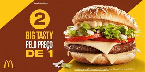 bid tasty 2 big tasty pelo pre 231 o de 1 nesta promo 231 227 o do mcdonald s