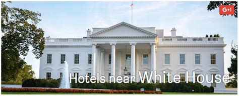 hotels near the white house hotels near metropolitan police academy united states capitol and white house