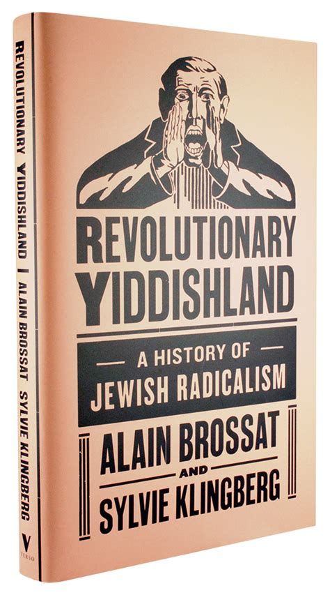 the leveller revolution radical political organisation in 1640 1650 books revolutionary yiddishland a history of radicalism