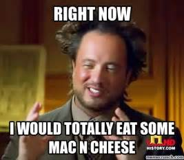 Meme N - mac 39 n cheese meme