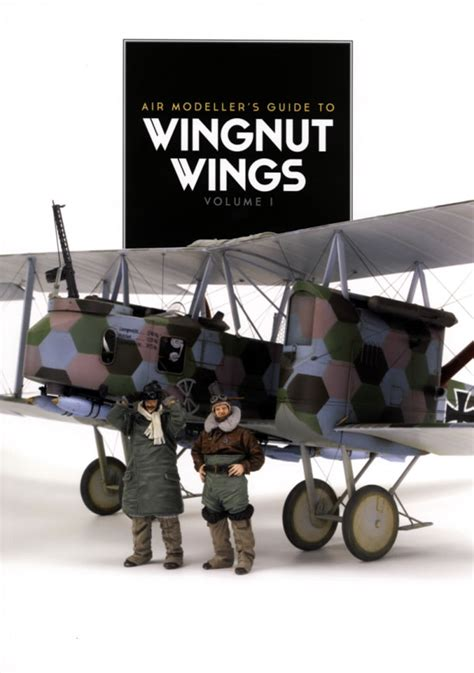 wingnut wings volume 2 air modeller s guide books air modeller guide to wingnut wings volume 1 large scale