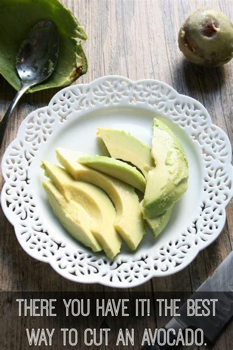 naturally loriel the best way to cut an avocado 21 recipes naturally loriel