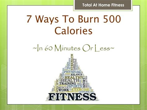 7 That Will Burn Calories by 7 Ways To Burn 500 Calories In 60 Minutes Or Less
