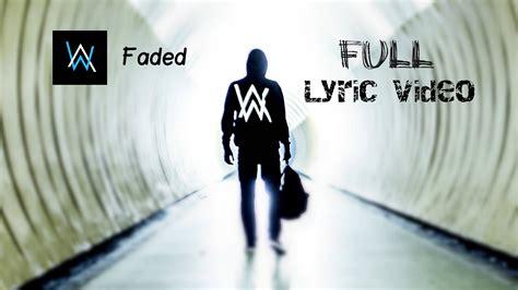 alan walker young like me lyrics alan walker faded lyrics lyric video youtube