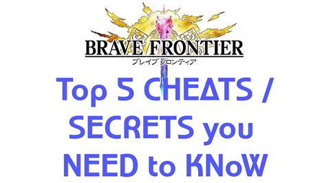 Hints You Need To Now brave frontier top 5 cheats secrets you need to