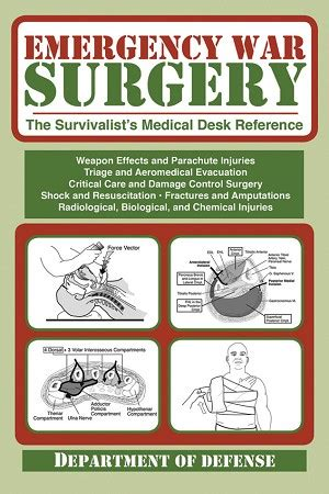 emergency war surgery the survivalist s desk reference bk272 book emergency war surgery