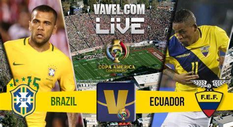 resultado brasil x equador na copa am 233 rica hoje 0 0