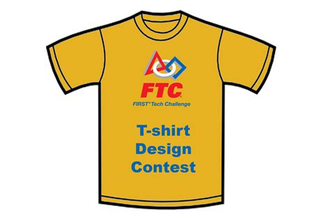 design contest t shirt ftc t shirt design contest first tech challenge