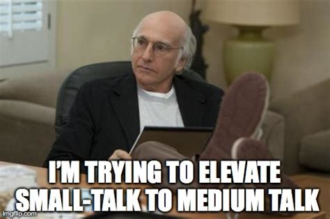 Larry David Meme - feeling meme ish curb your enthusiasm tv galleries