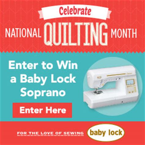 celebrate national sewing month with baby lock and nancy zieman nancy zieman - Quilting Sweepstakes