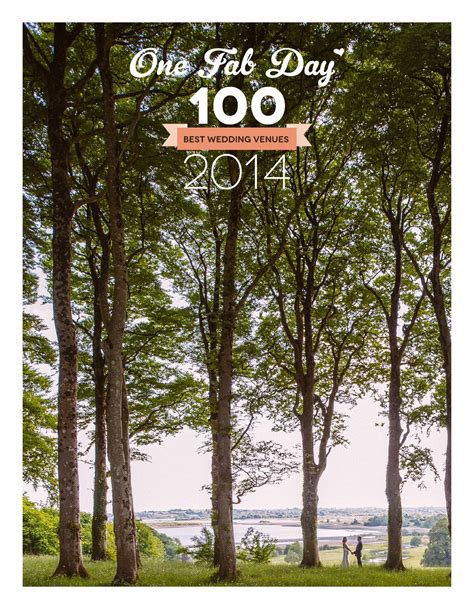 top 100 wedding venues one fab day 100 best wedding venues 2014 by one fab day issuu