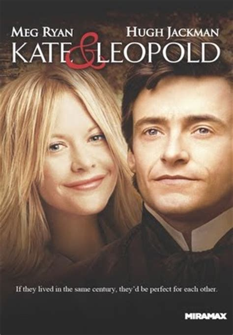 movie quotes kate and leopold kate leopold youtube