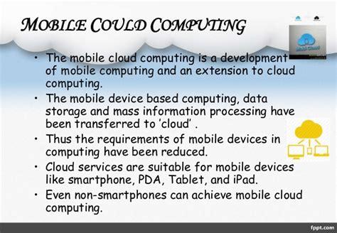 details about mobile cloud computing