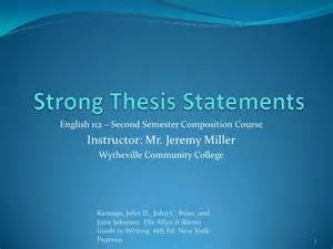 Strong Essay Topics by Strong Thesis Statements