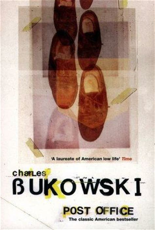 Post Office Charles Bukowski by Post Office By Charles Bukowski