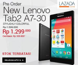 Tablet Lenovo Lazada promo lazada lenovo tab2 a7 30 tawarkan diskon cashback dan cicilan 0 selalutekno