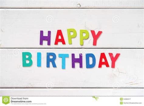5 Letter Words Happy happy birthday stock photo image 54580417
