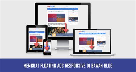 membuat iklan hp membuat iklan melayang di bawah blog dengan tombol close