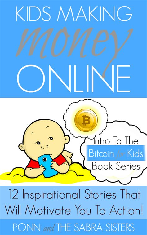 Make Money Online Free For Kids - get the bitcoin for kids primer quot kids making money online quot for free bitkidz