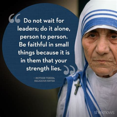 mother teresa encyclopedia of world biography 20 powerful quotes from amazing women around the world