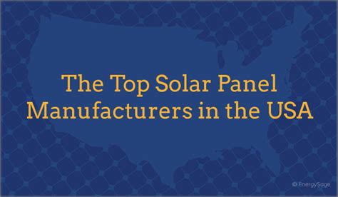 Solar Panels Manufacturers Ranking 2015 - 2017 top 10 solar panel brands manufacturers energysage