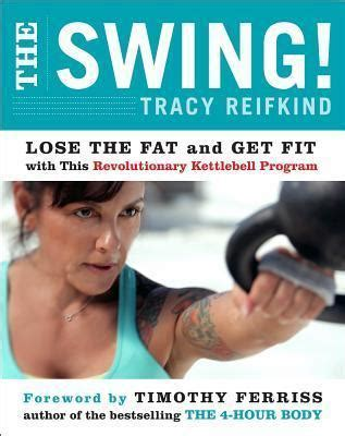 tracy reifkind swing the swing tracy reifkind 9780062104236