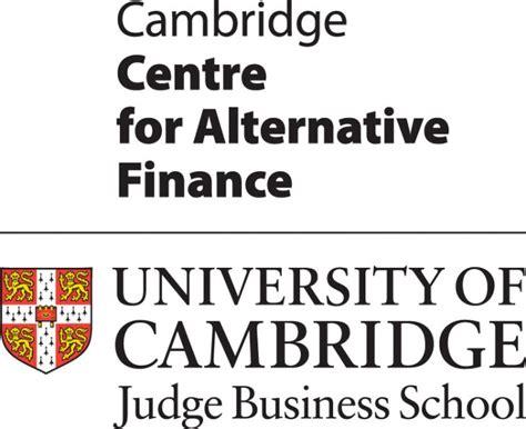 Cambridge Mba Finance by Cambridge Centre For Alternative Finance Launches