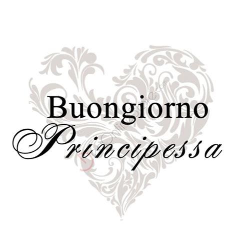 bongiorno meaning buongiorno principessa related keywords buongiorno