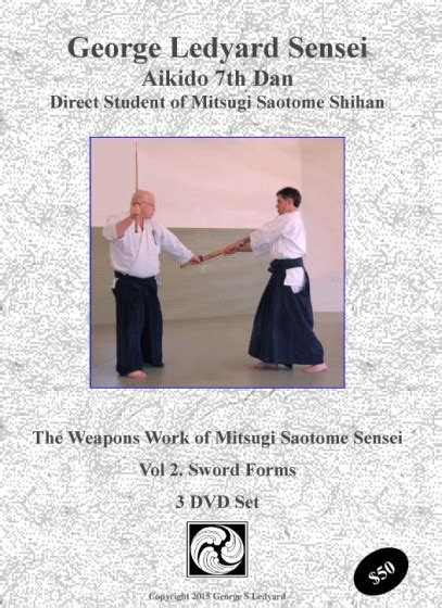 explore aikido vol 3 aiki ken sword techniques in aikido volume 3 books mitsugi saotome sensei s aikido sword forms