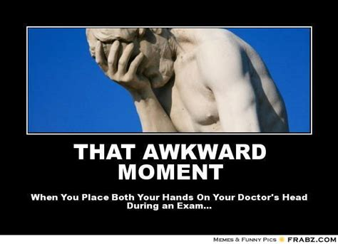 That Awkward Moment Meme - that awkward moment meme generator posterizer