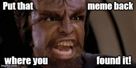 Worf Memes - image tagged in worf imgflip