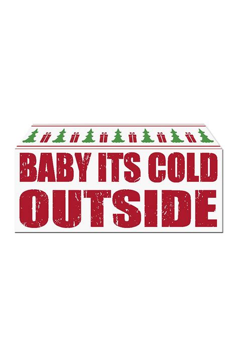 Nordstrom Rack Sign In by Sixtrees Baby It S Cold Outside Sign Nordstrom Rack