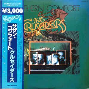 the crusaders southern comfort the crusaders クルセイダーズ southern comfort サザン コンフォート vinyl lp album at discogs