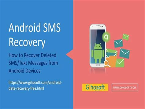 how to recover deleted text messages on android how to recover deleted sms text messages from android authorstream